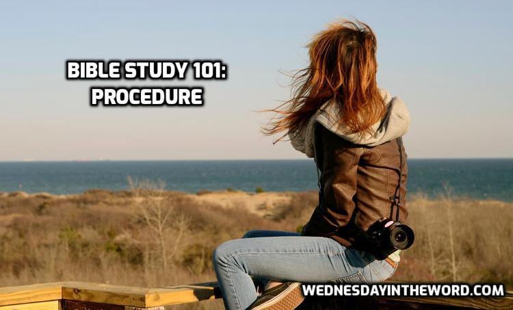 Bible Study Procedure | WednesdayintheWord.com
