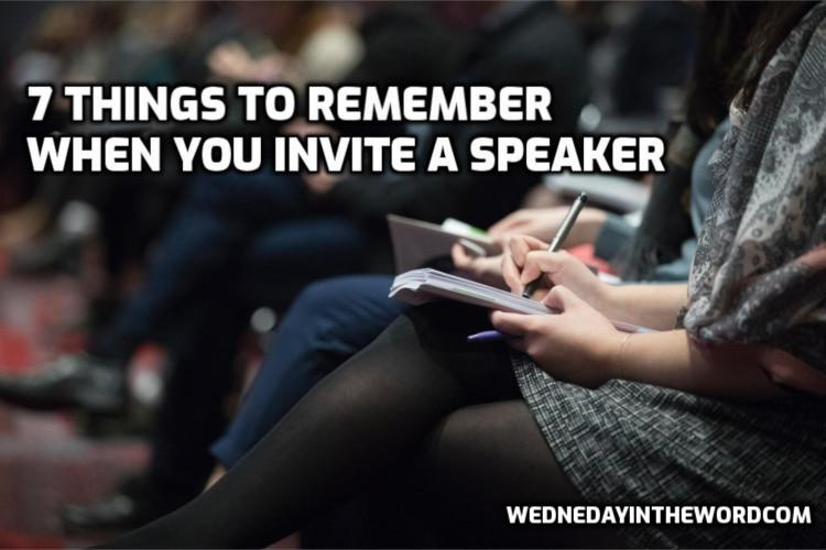 7 Things to Remember When You Invite an Event Speaker | WednesdayintheWord.com