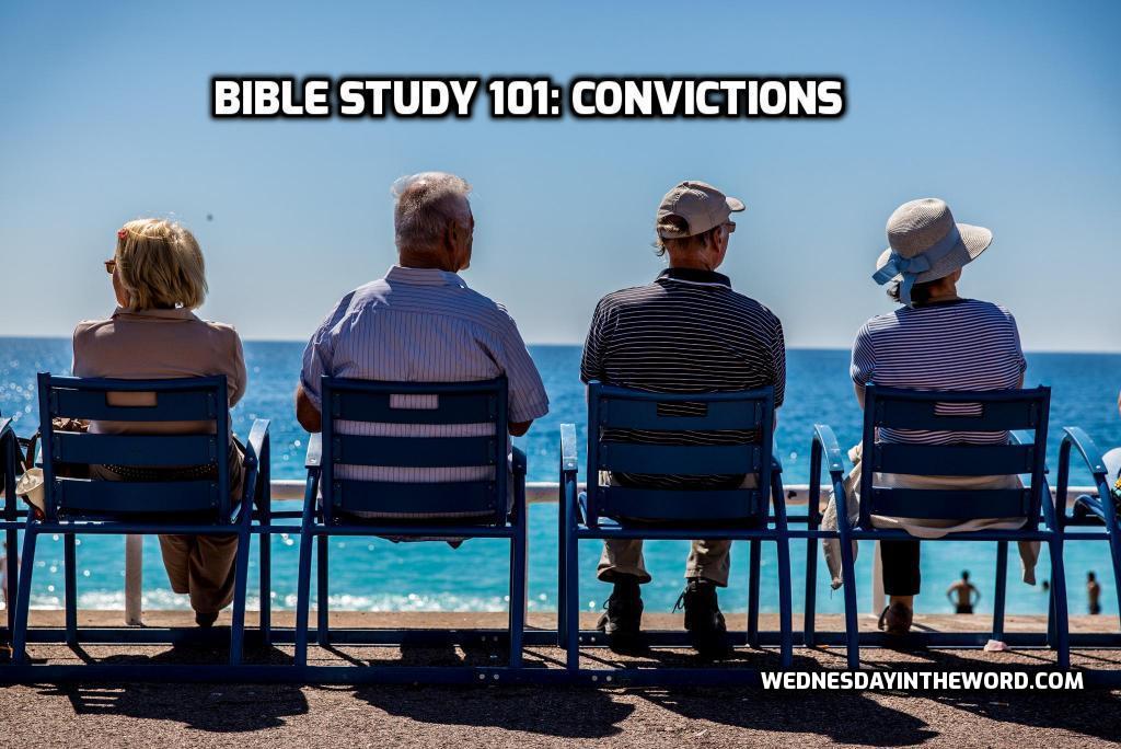 Bible Study Convictions | WednesdayintheWord.com