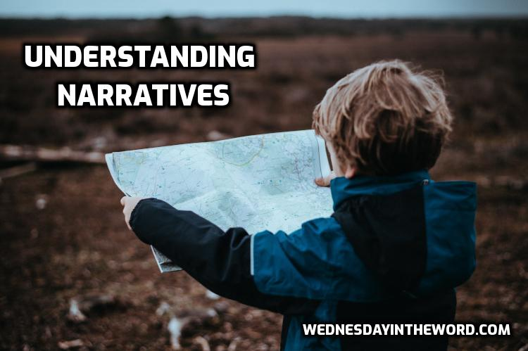 Understanding Narratives - Bible Study Tools | WednesdayintheWord.com
