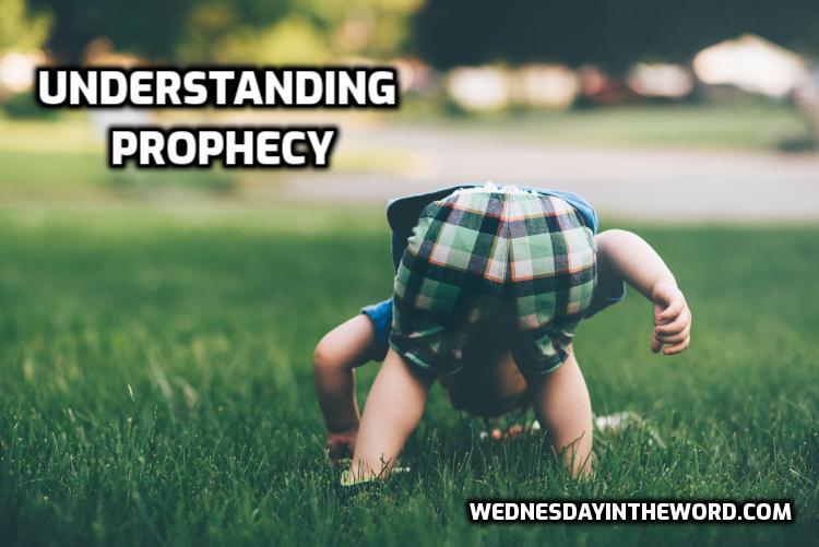 Understanding Prophecy - Bible Study Tools | WednesdayintheWord.com