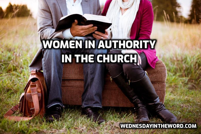 Women in authority in the church - Bible Study Resources | WednesdayintheWord.com